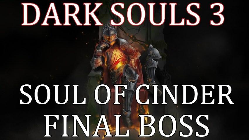 Душа Пепла в Dark Souls 3 финальный босс